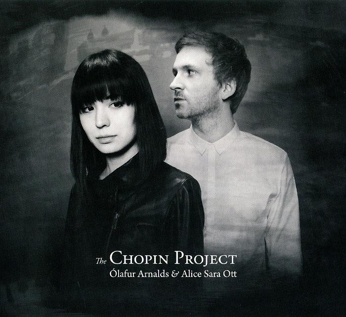 все цены на Олафур Арналдс,Элис Сара Отт Olafur Arnalds And Alice Sara Ott. The Chopin Project