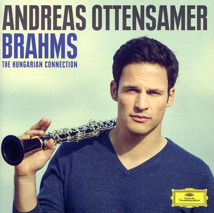 Andreas Ottensamer. Brahms. The Hungarian Connection andreas kümmert frankfurt am main