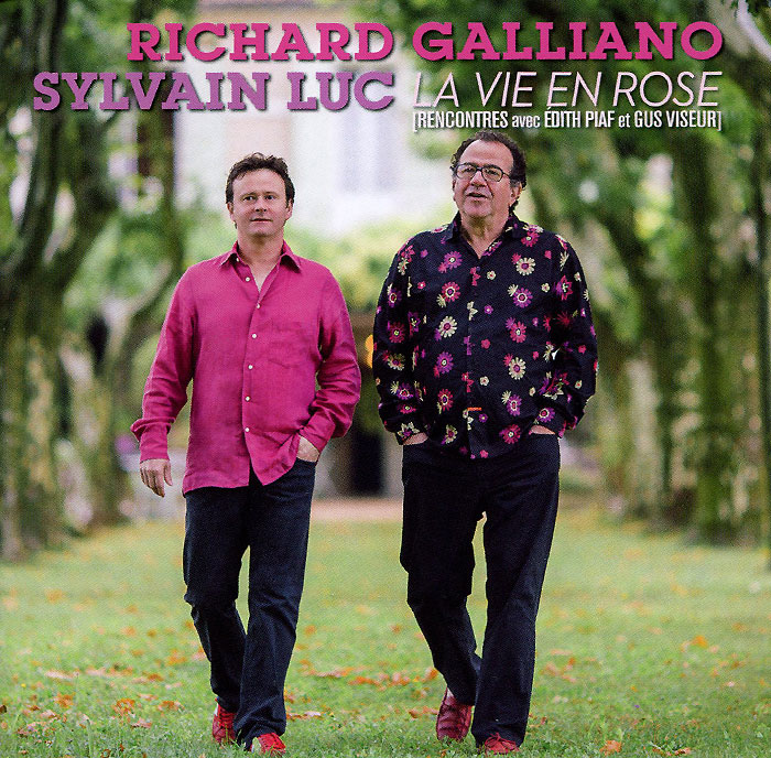 Richard Galliano. Sylvain Luc. La Vie En Rose