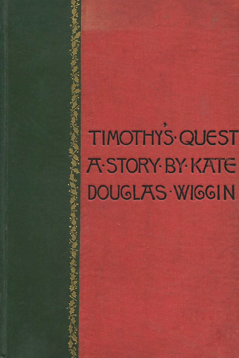 Timothy's Quest: A Story for Anybody, Young or Old Who Cares to Read It a quest for insularity
