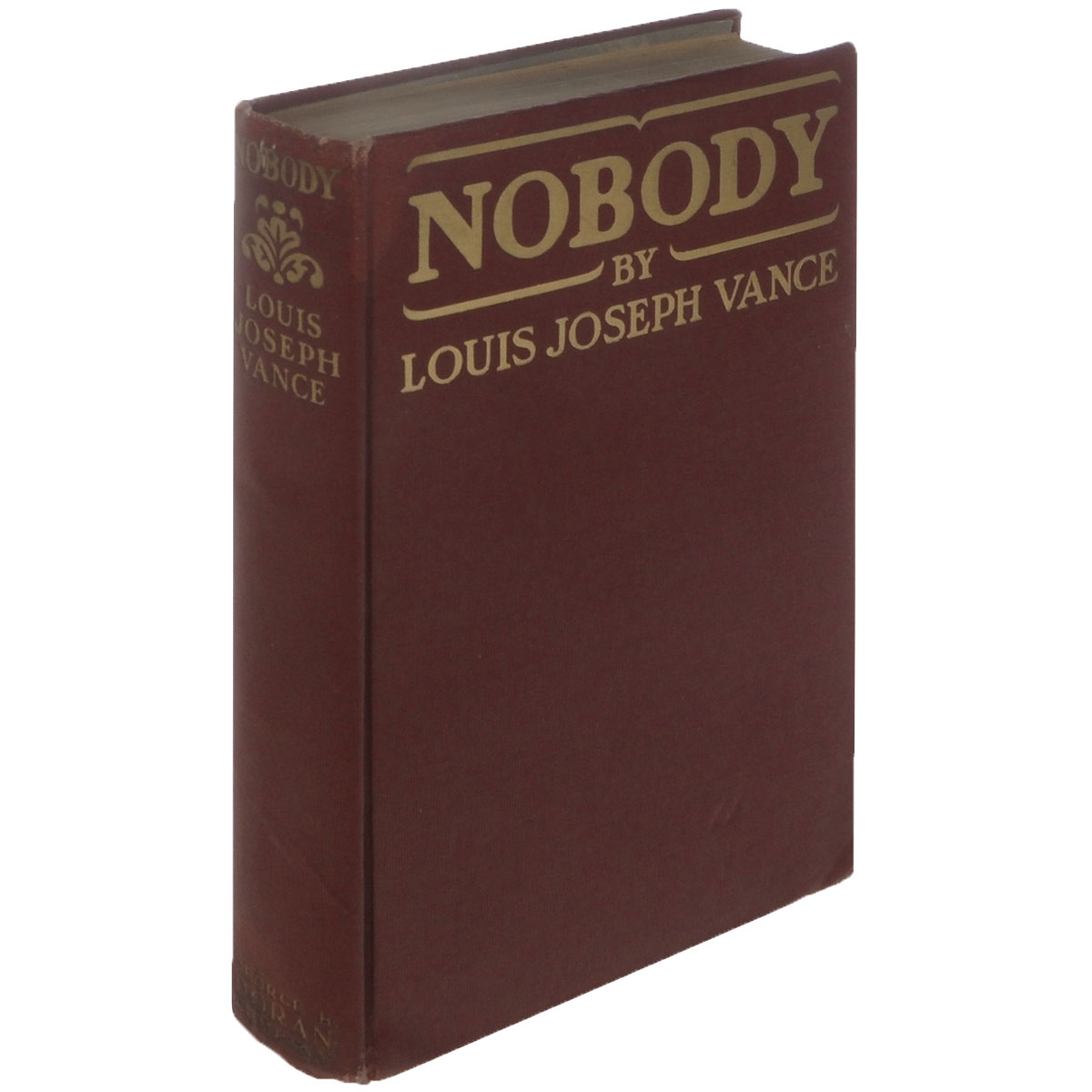 Nobody0120710Нью Йорк, 1915. George H. Dorah Сompany. Издательский переплет, сохранность хорошая. На обложке потертости, пятна. Louis Joseph Vance was an American novelist, born in Washington, D. C., and educated in the preparatory department of the Brooklyn Polytechnic Institute. He wrote short stories and verse after 1901, then composed many popular novels.
