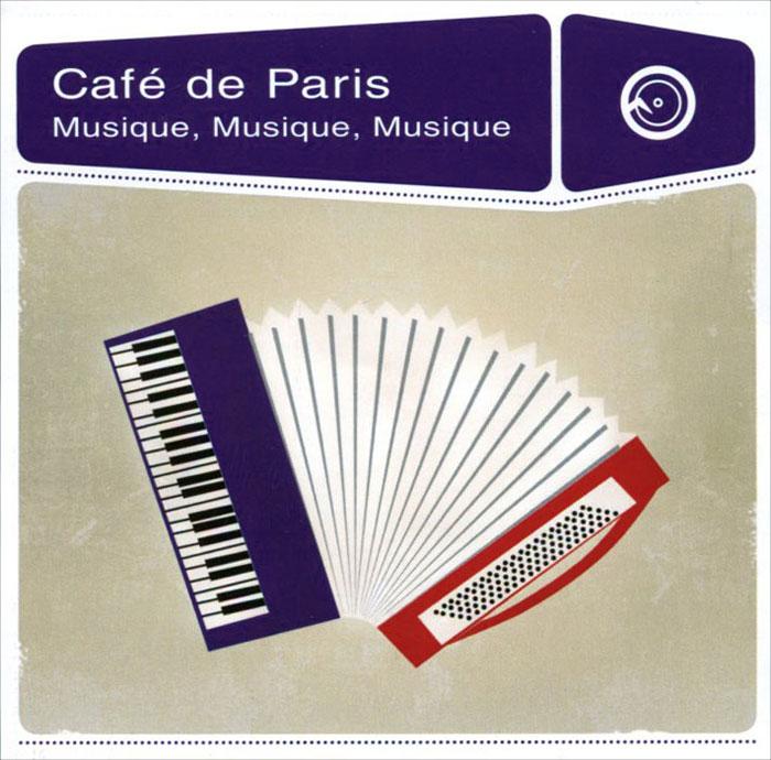Cafe De Paris. Musique, Musique, Musique