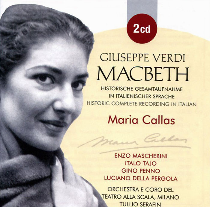 Maria Callas, Giuseppe Verdi. Macbeth (2 CD)