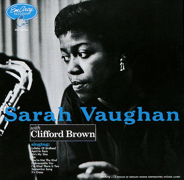Сара Воэн,Клиффорд Браун Sarah Vaughan. Clifford Brown. Sarah Vaughan With Clifford Brown stevie ray vaughan