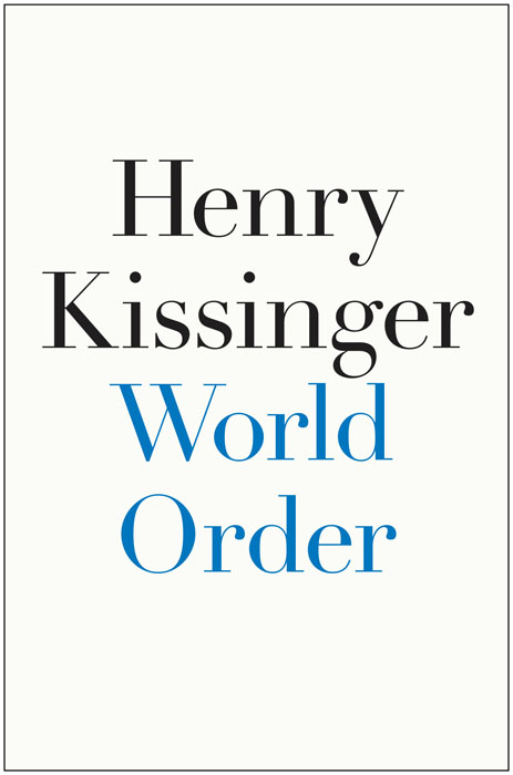 World Order a history of the world in 10 1 2 chapters