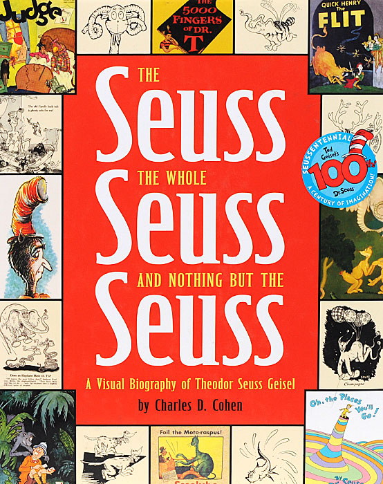 The Seuss The Whole Seuss And Nothing But Seuss a cat a hat and a piece of string