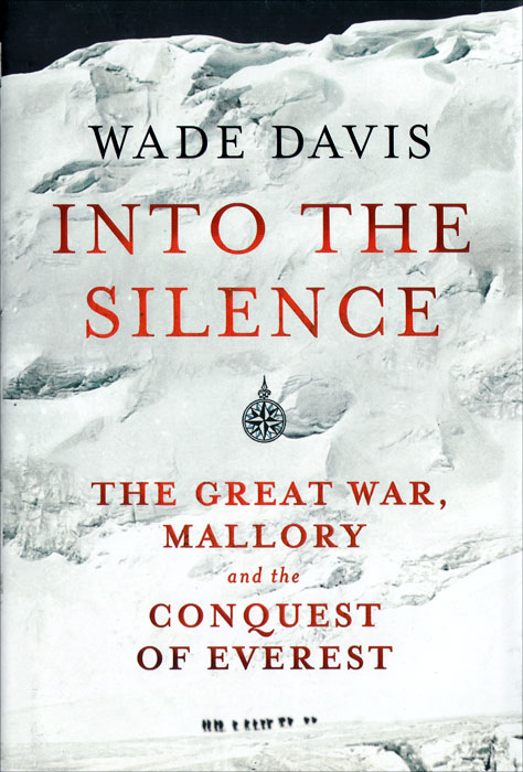 купить Into the Silence: The Great War, Mallory and the Conquest of Everest по цене 2944 рублей
