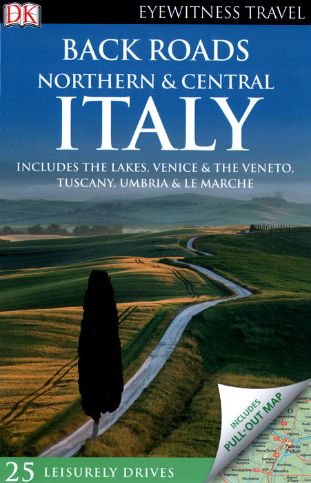 Фото Back Roads Northern & Central Italy dk eyewitness top 10 travel guide scotland