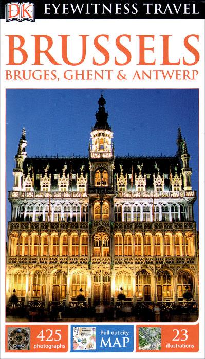Brussels: Bruges, Ghent & Antwerp (+ карта) brussels city street map