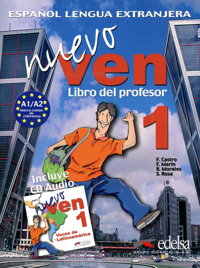 Nuevo Ven: Libro del Profesor: Nivel 1 (+ 3 CD) н а кондрашова espanol 7 libro del profesor испанский язык 7 класс книга для учителя