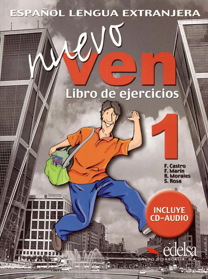 Nuevo Ven: Libro del Alumno: Ejercicios 1 (+ CD)