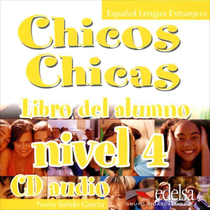 Chicos Chicas: Libro del alumno: Nivel 4 (аудиокурс CD) стоимость