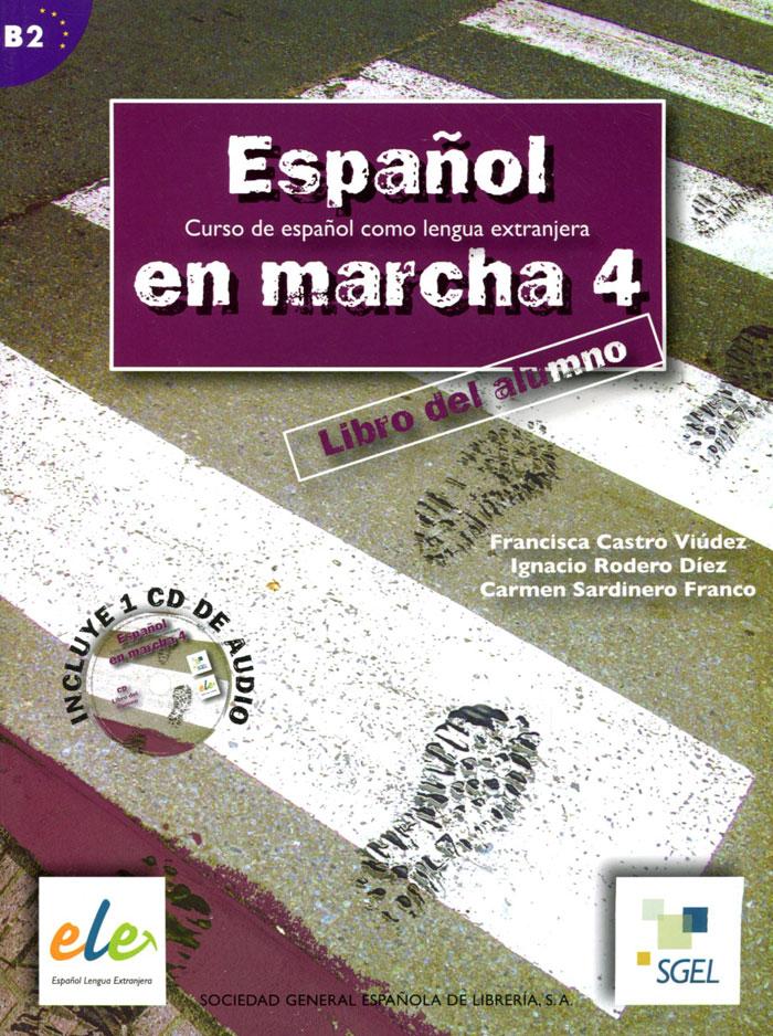 Espanol en Marcha: Libro del Alumno: Nivel 4 (+ CD) стоимость