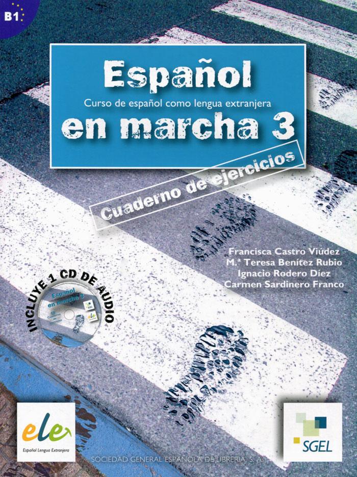 Espanol en Marcha: Cuaderno de Ejercicios: Nivel 3 (+ CD)
