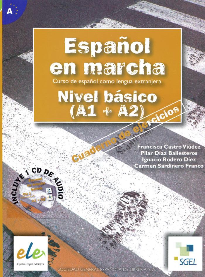 Espanol En Marcha: Nivel Basico (A1 + A2): Cuaderno de Ejercicios (+ 1 CD)112