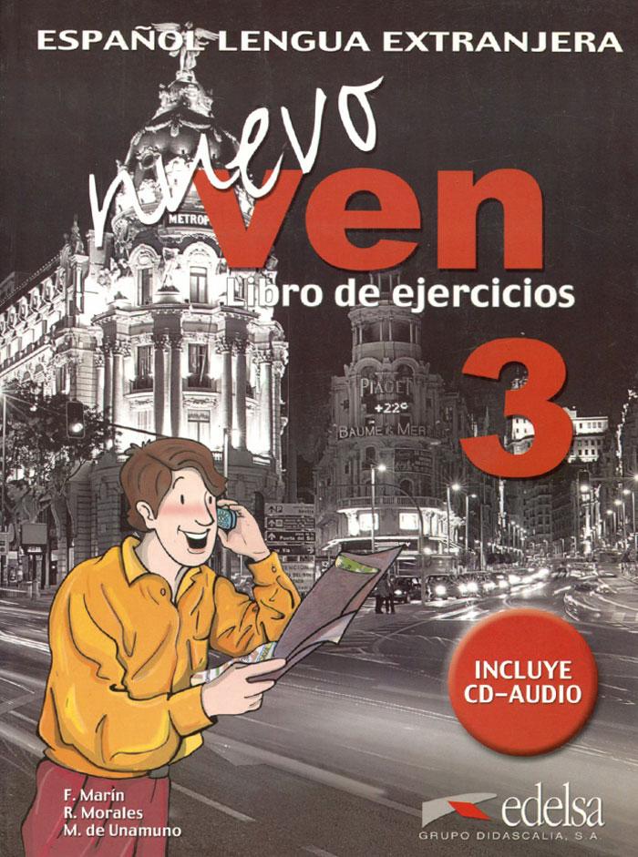 Nuevo Ven: Libro del Ejercicios: Nivel 3 (+ CD) н а кондрашова espanol 7 libro del profesor испанский язык 7 класс книга для учителя
