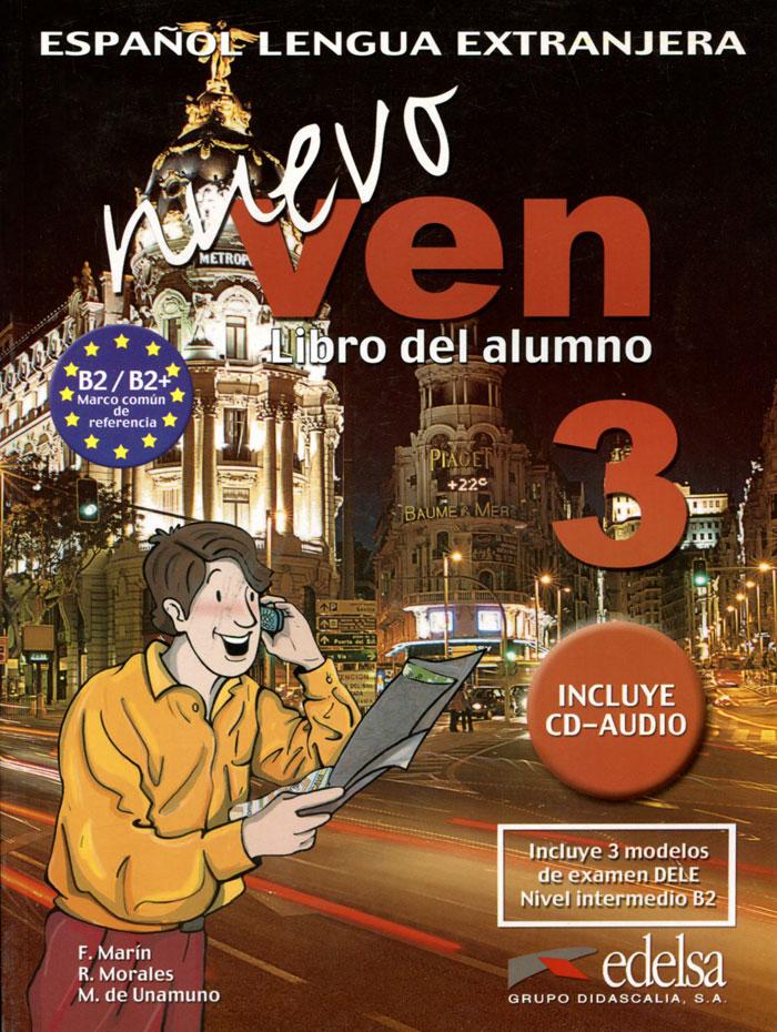Nuevo Ven: Libro del Alumno: Nivel 3 (+ CD)