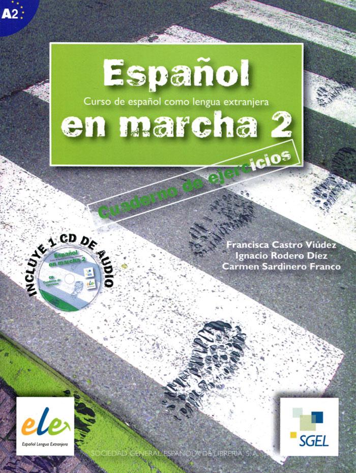 Espanol en Marcha: Cuaderno de Ejercicios: Nivel 2 (+ CD) dele escolar nivel a2 b1