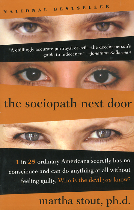 The Sociopath Next Door the boy next door