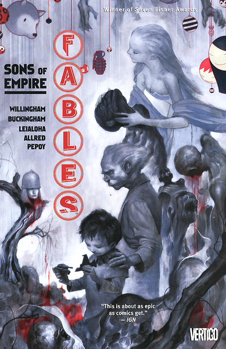 Fables: Volume 9: Sons of Empire fables volume 11 war and pieces