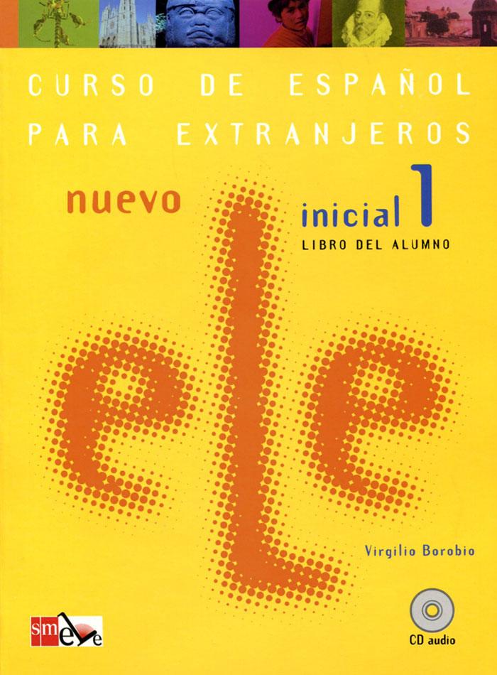Nuevo ELE: Inicial 1: Libro del Alumno (+ CD) al dia inicial libro del alumno cd curso de espanol para los negocios inicial alumno cd