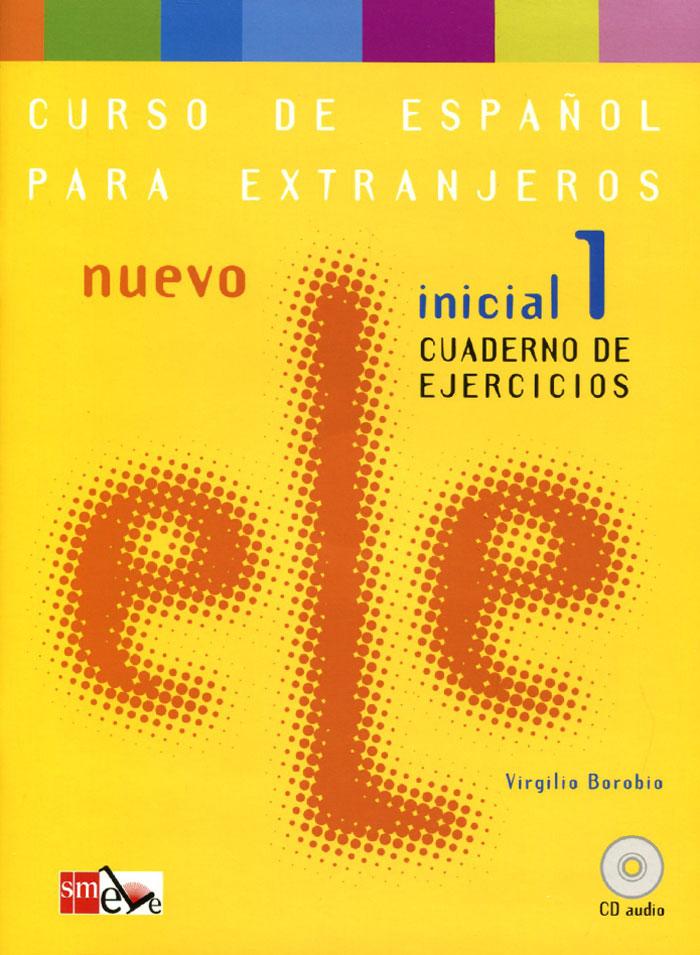 Nuevo ELE: Inicial 1: Cuaderno De Ejercicios (+ CD) nuevo espanol en marcha 1 nivel a1 cuaderno de ejercicios cd