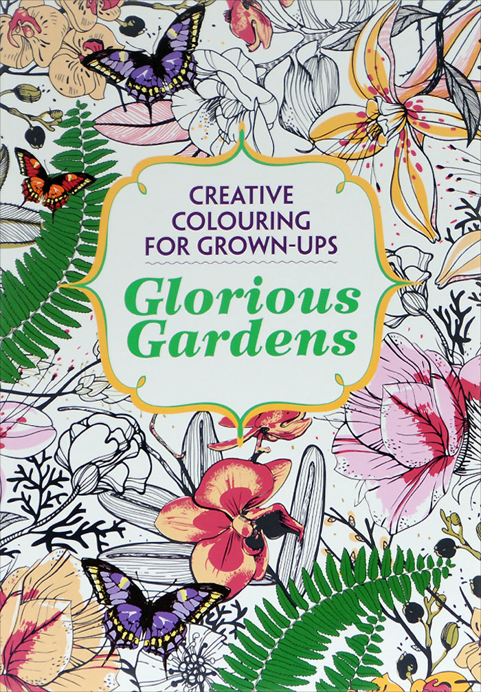 Glorious Gardens the usborne terrific colouring and sticker book