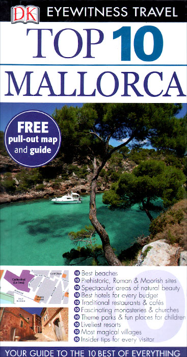 Фото Mallorca: Top 10 (+ карта) dk eyewitness top 10 travel guide scotland