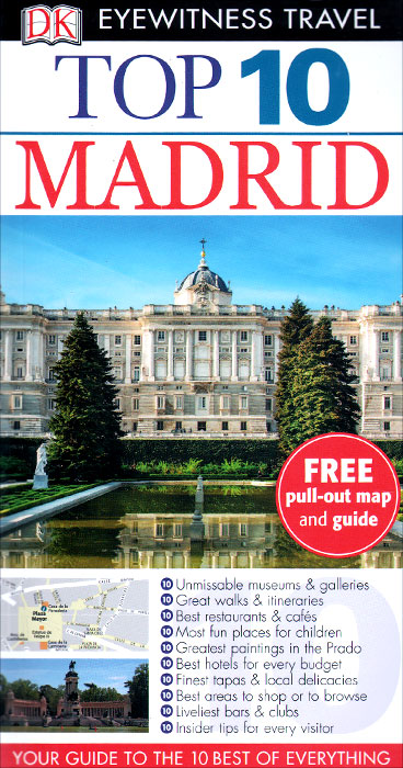 Фото Madrid: Top 10 (+ карта) dk eyewitness top 10 travel guide scotland