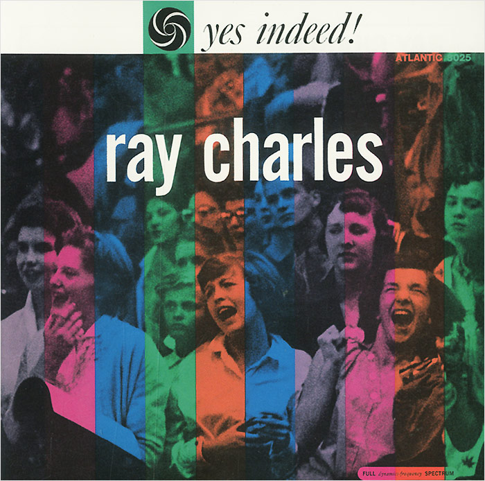 Рэй Чарльз Ray Charles. Yes Indeed! рэй чарльз ray charles king of cool the genius of ray charles 3 cd