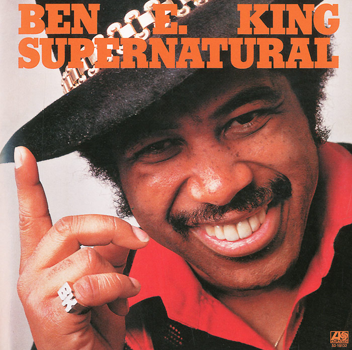Ben E. King. Supernatural