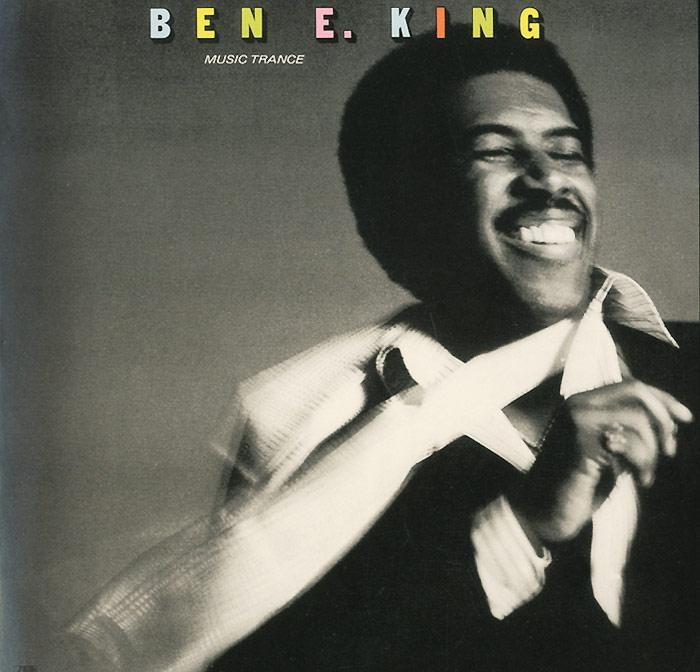 Ben E. King. Music Trance