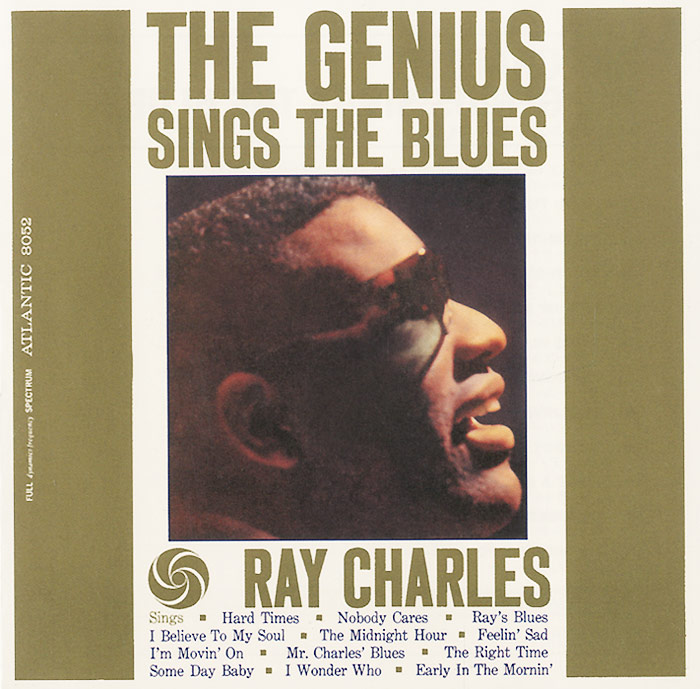 Рэй Чарльз Ray Charles. The Genius Sings The Blues рэй чарльз ray charles king of cool the genius of ray charles 3 cd