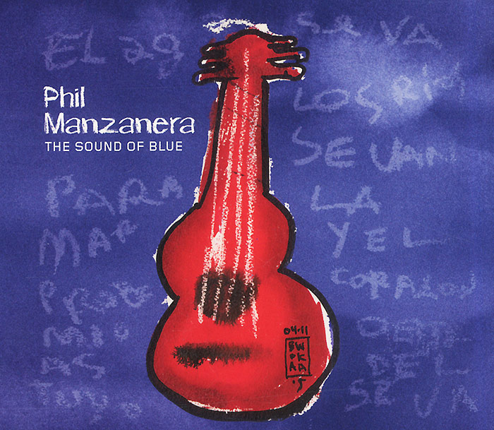 Фил Манзанера Phil Manzanera. The Sound Of Blue цена 2017