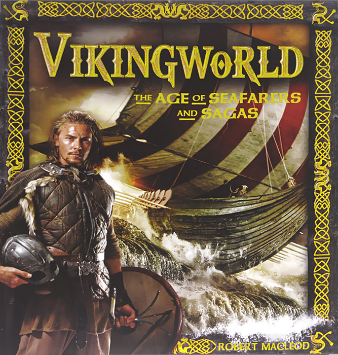 Vikingworld: The Age of Seafarers and Sagas