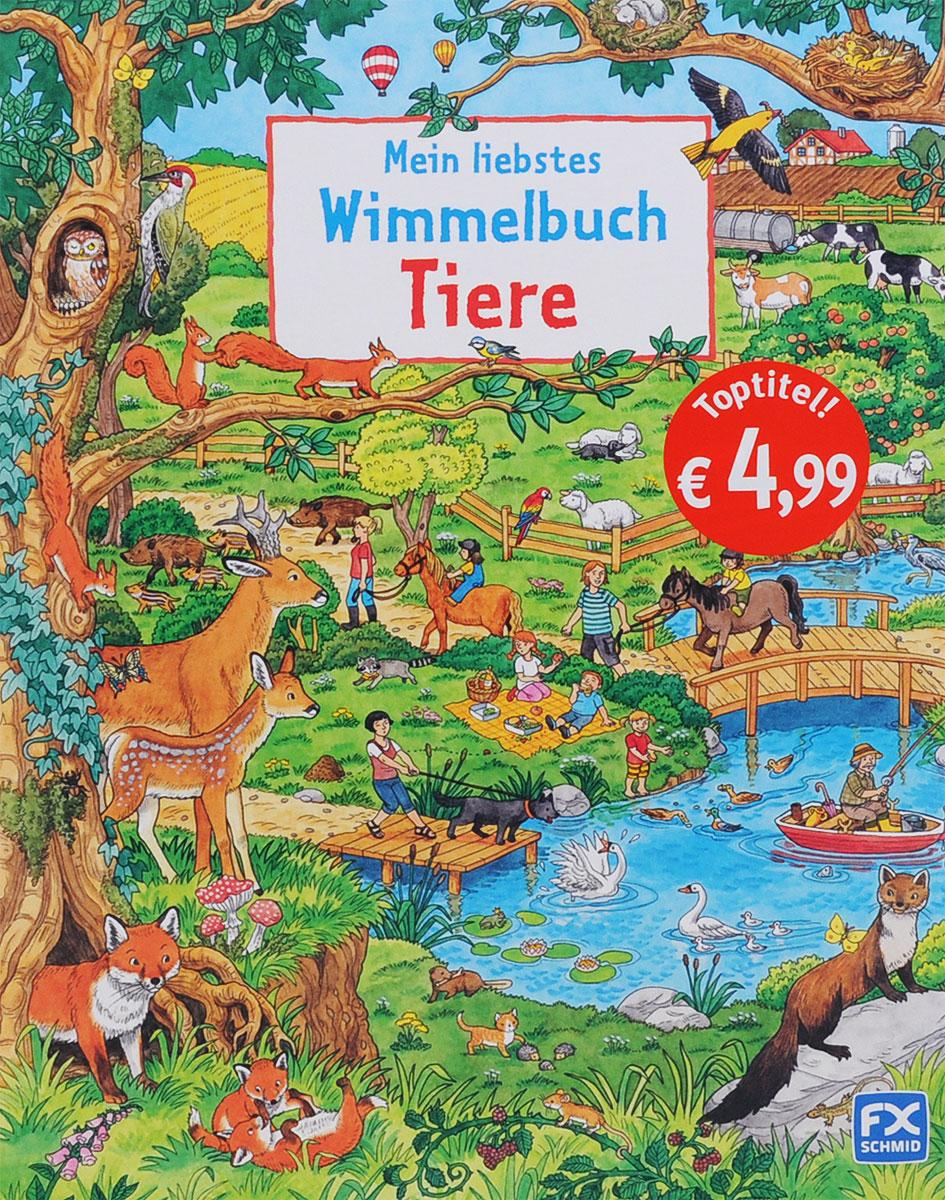 Mein liebstes Wimmelbuch: Tiere mein liebstes wimmelbuch marchen