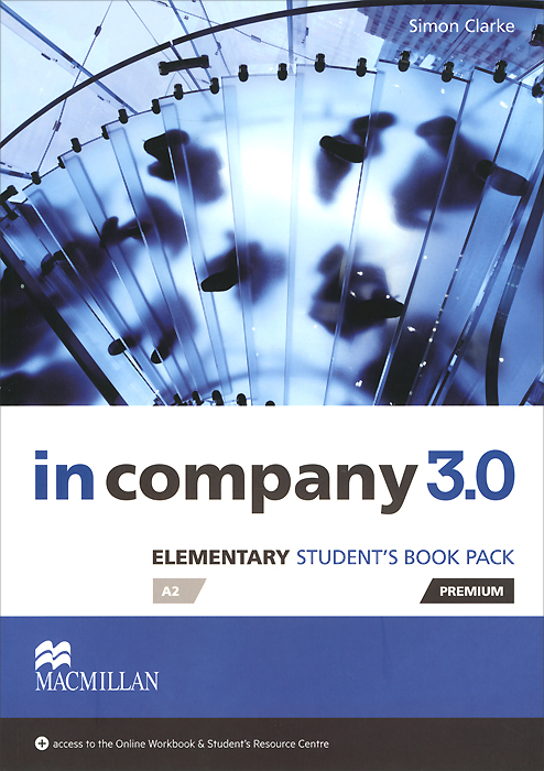 In Company 3.0: Elementary A2: Student's Book Pack straight to advanced digital student s book premium pack internet access code card