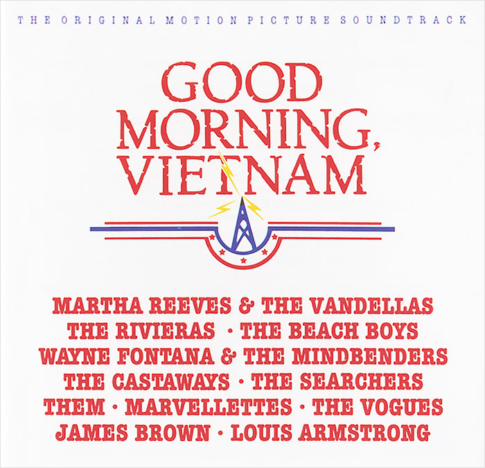 Good Morning Vietnam. Original Motion Picture Sountrack