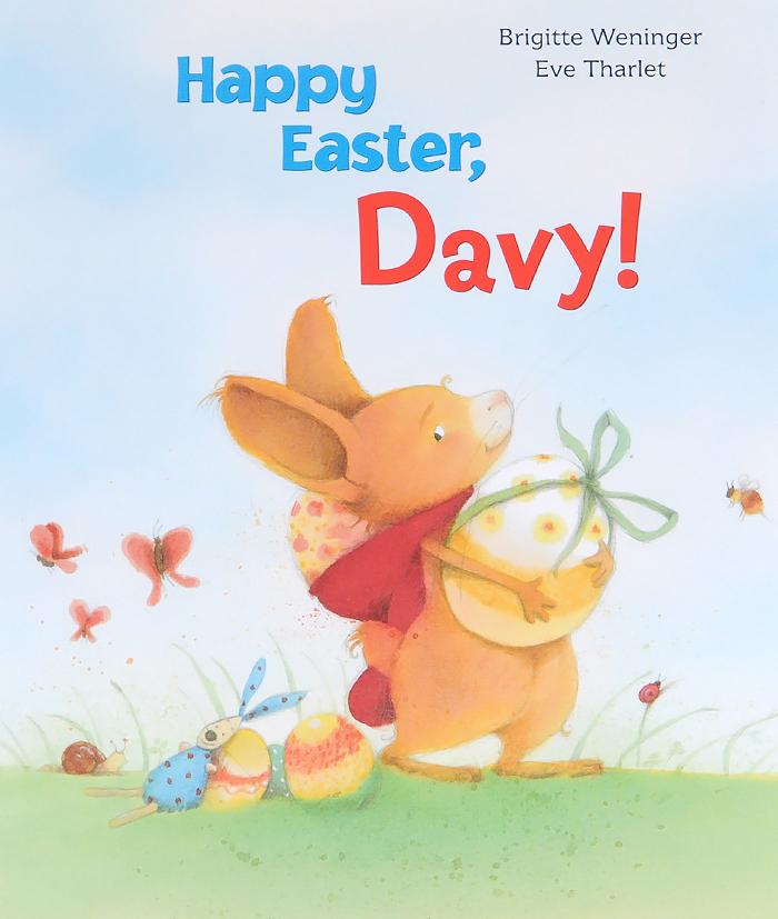 Happy Easter, Davy! все цены