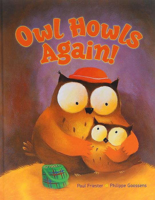 Owl Howls Again! little owl says goodnight slide and seek board bk