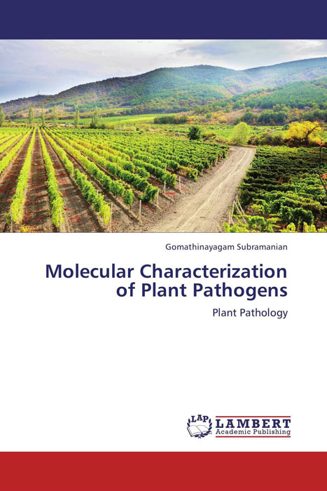 Molecular Characterization of Plant Pathogens shalini purwar shanthy sundaram and anil kumar molecular mechanism of plant resistance wheat fungal interaction