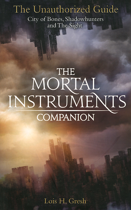 The Mortal Instruments Companion the mortal instruments 6 city of heavenly fire