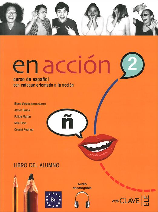 En Accion: Libro Del Alumno: A2 la nouvelle france en poche book audio cd