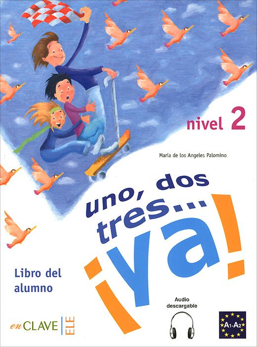 1, 2, 3... ya! Nivel 2: Libro del Alumno mp3xd mi bello angel los primos de durango