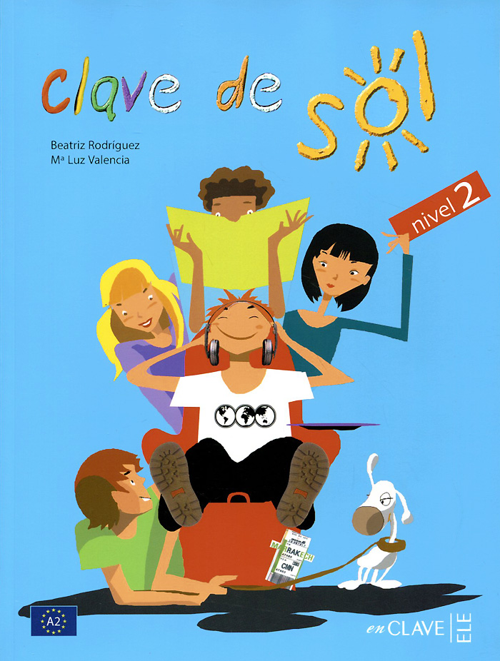 Clave de sol: Libro del alumno: Nivel 2
