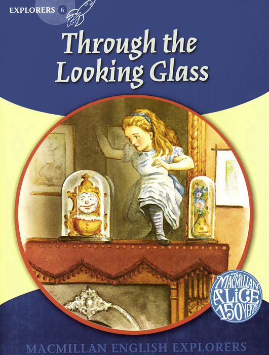 Through the Looking Glass: Explorers: Level 6 коллекционная кукла alice through the looking glass alice 29 см