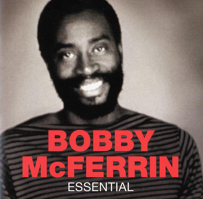 Бобби МакФеррин Bobby McFerrin. Essential bobby mcferrin live in montreal