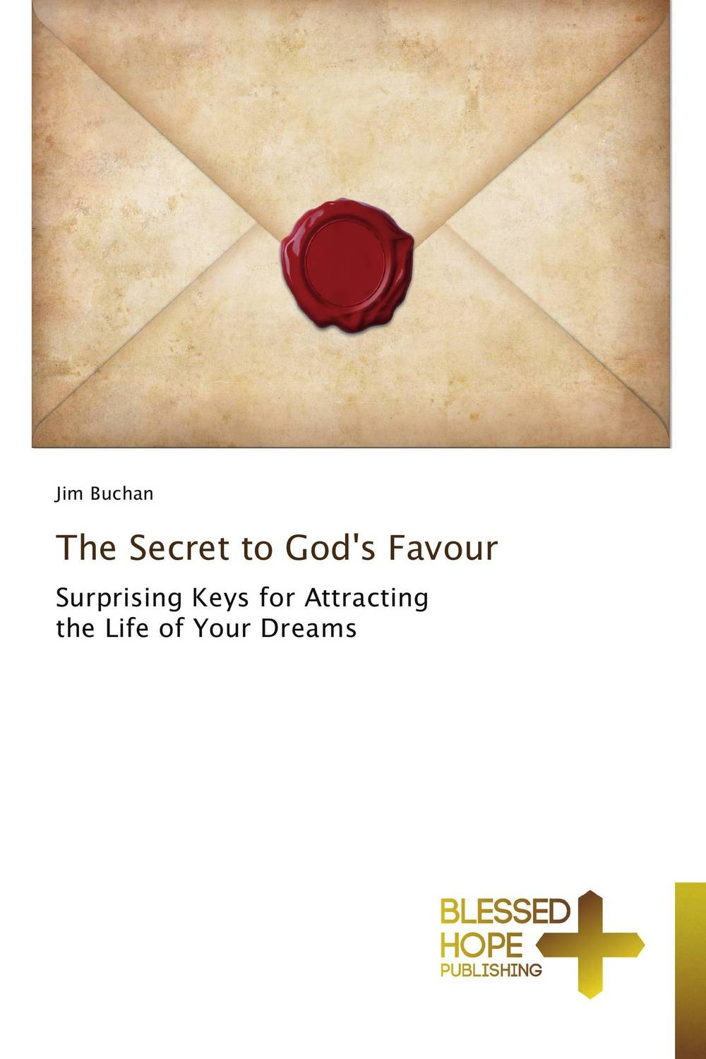 The Secret to God's Favour can you keep a secret