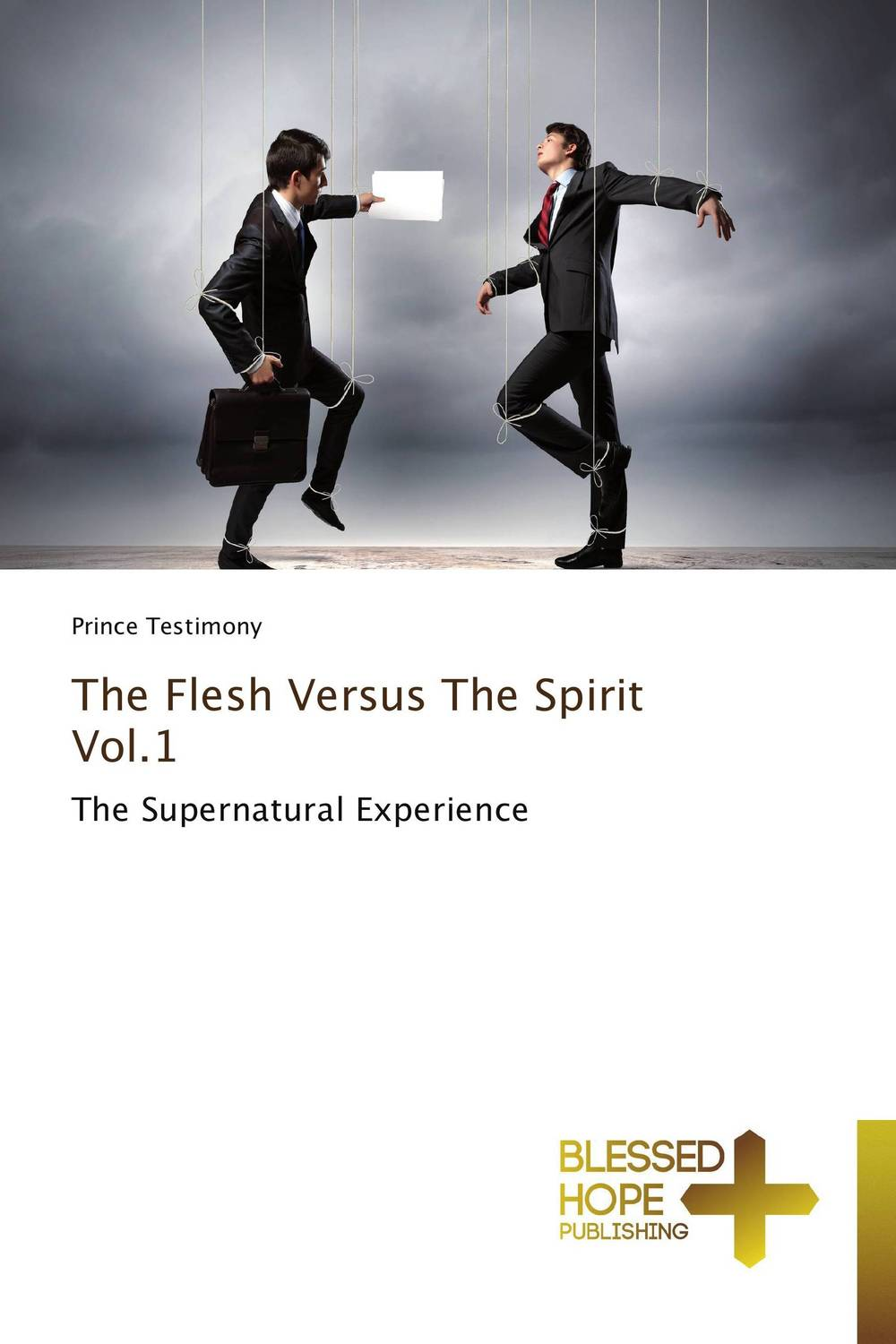 The Flesh Versus The Spirit Vol.1