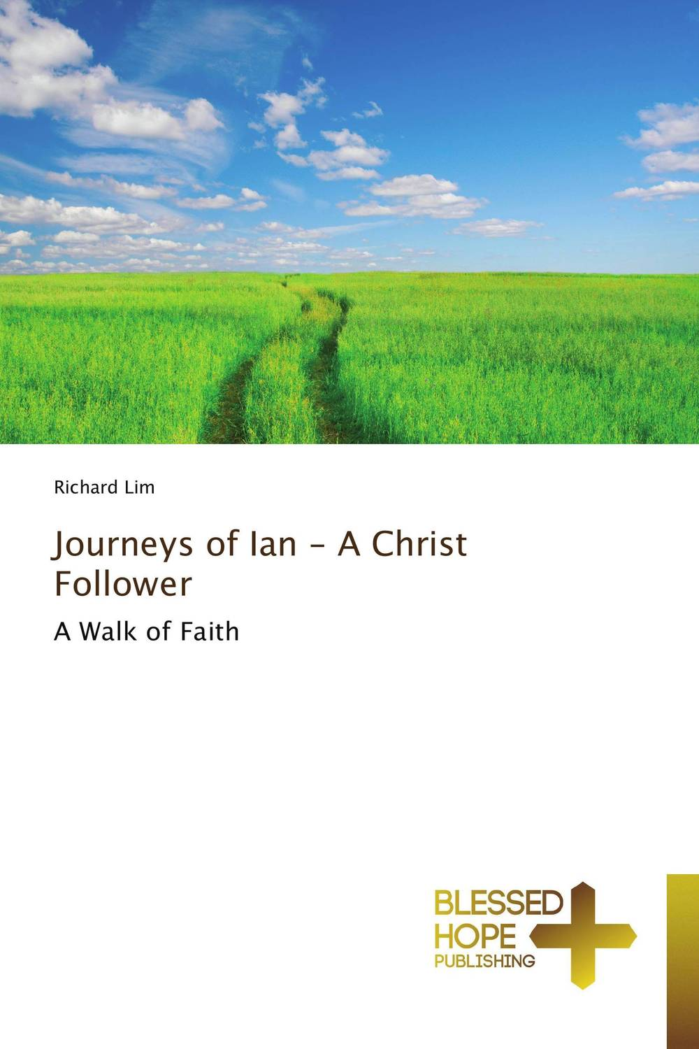 Journeys of Ian - A Christ Follower when i found you